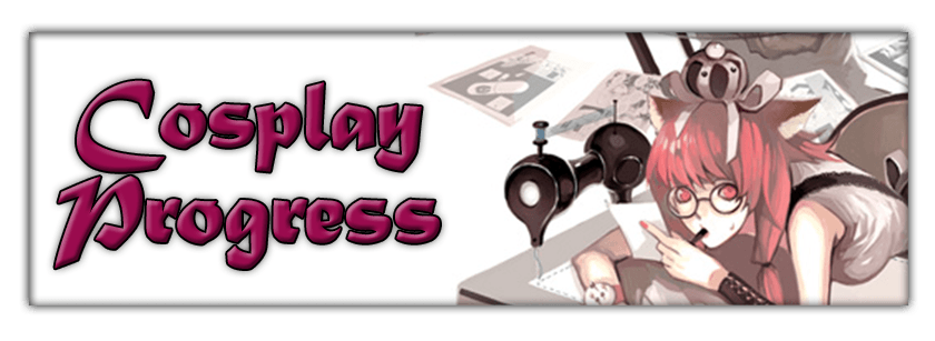 Cosplay_Progress